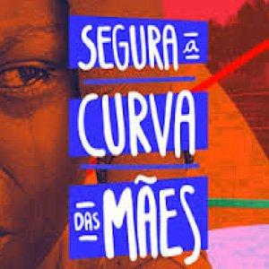 Segura a Curva das Mães #BRASIL