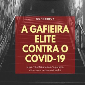 A Gafieira Elite contra o Coronavirus